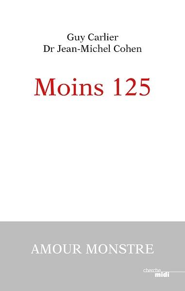 Moins 125, de Guy Carlier