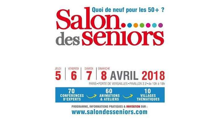 Seniorsmag vous invite au salon des seniors de paris - Salon des seniors paris invitation ...